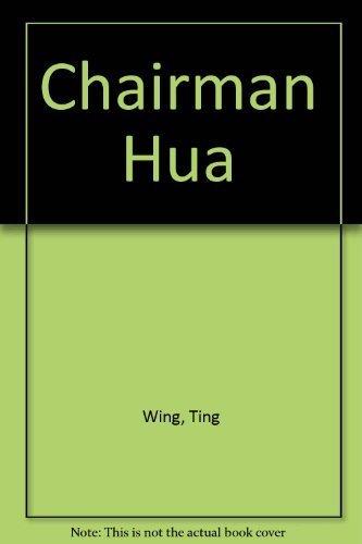 9780773505254: Chairman Hua