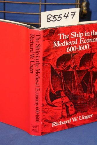 9780773505261: Ship in the Medieval Economy, 600-1600