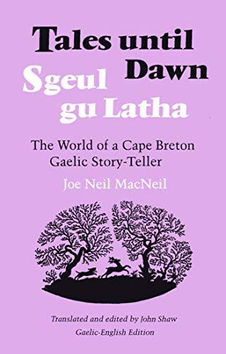 9780773505605: Tales Until Dawn: The World of a Cape Breton Gaelic Story-Teller
