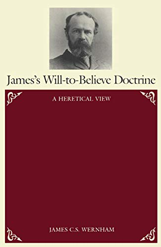 9780773505674: James's Will-To-Believe Doctrine: A Heretical View