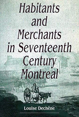 9780773506589: Habitants and Merchants in Seventeenth-Century Montreal (Studies on the History of Quebec)