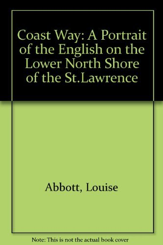 Coast Way: A Portrait of the English: Abbott, Louise
