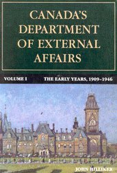 Canada's Department of External Affairs, the Early: Hilliker, John