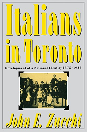 9780773507821: Italians in Toronto: Development of a National Identity, 1875-1935 (McGill-Queen's Studies in Ethnic History; Series One)