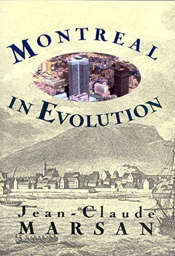 Montreal in Evolution: Historical Analysis of the Development of Montreal's Architecture and ...