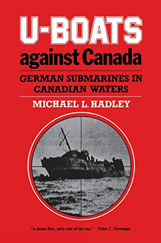 9780773508019: U-Boats Against Canada: German Submarines in Canadian Waters