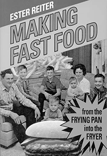 9780773508439: Making Fast Food: From the Frying Pan into the Fryer
