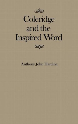 Coleridge and the Inspired Word (MCGILL-QUEEN'S STUDIES IN THE HISTORY OF IDEAS): Anthony John ...