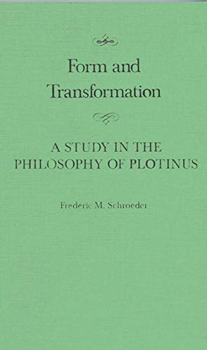 9780773510166: Form and Transformation: A Study in the Philosophy of Plotinus (McGill-Queen's Studies in the History of Ideas)