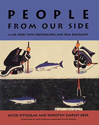 People from Our Side - A Life Story with Photographs and Oral Biography: Pitseolak, Peter