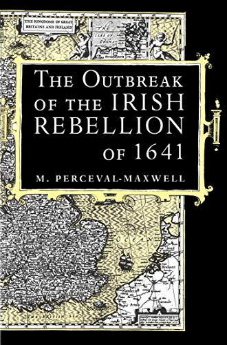 The Outbreak of the Irish Rebellion of: Perceval-Maxwell