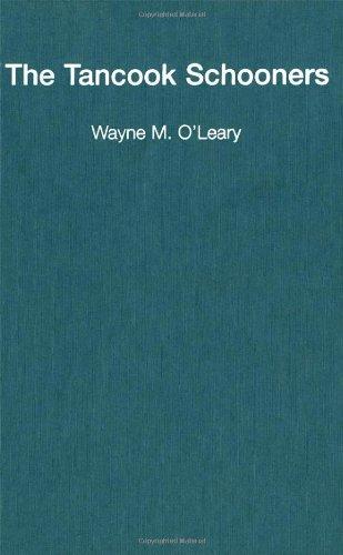 The Tancook Schooners: An Island and Its Boats: O'Leary, Wayne M.