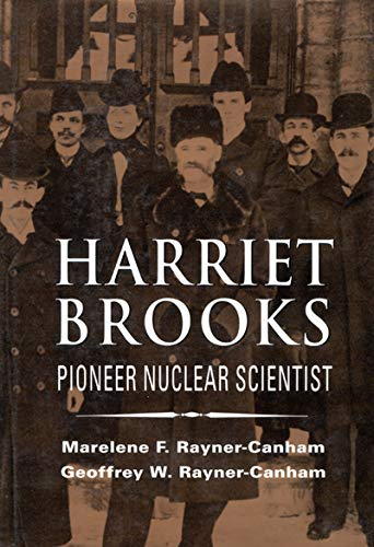 9780773512542: Harriet Brooks: Pioneer Nuclear Scientist