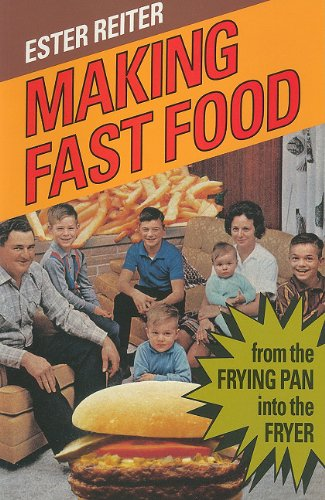 9780773513877: Making Fast Food: From the Frying Pan into the Fryer