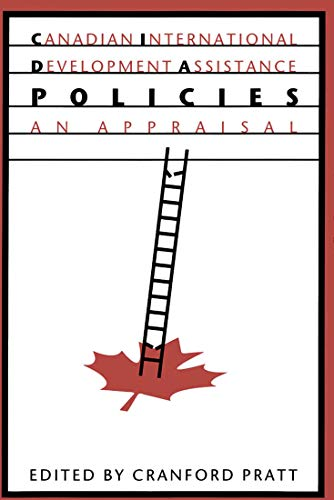 9780773514096: Canadian International Development Assistance Policies: An Appraisal