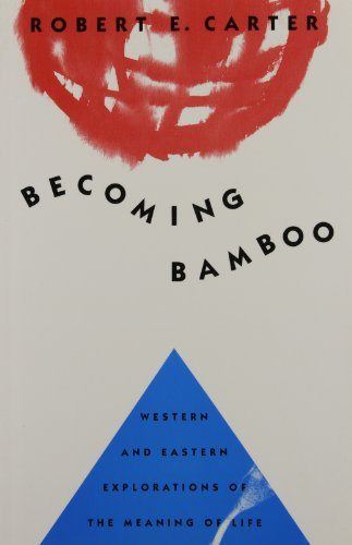 9780773514102: Becoming Bamboo: Western and Eastern Explorations of the Meaning of Life
