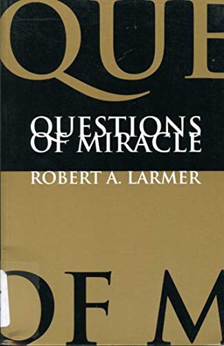 9780773514164: Questions of Miracle