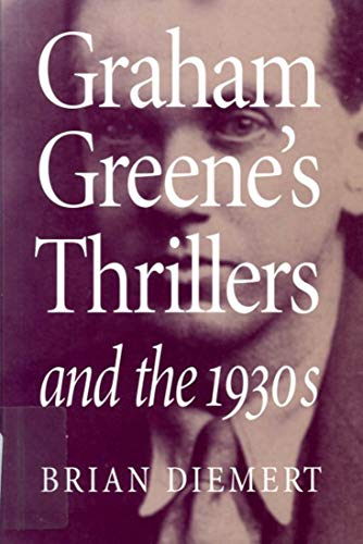 9780773514324: Graham Greene's Thrillers and the 1930s