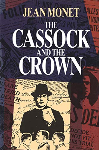 The Cassock and the Crown: Canada's Most Controversial Murder Trial: Monet, Jean