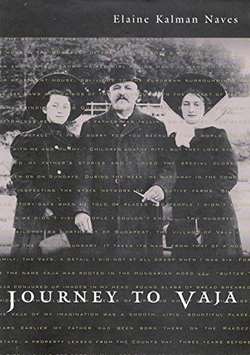 9780773515116: Journey to Vaja: Reconstructing the World of a Hungarian-Jewish Family (McGill-Queen's Studies in Ethnic History, 25)