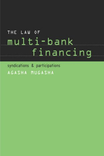 The Law of Multi-Bank Financing: Agasha Mugasha