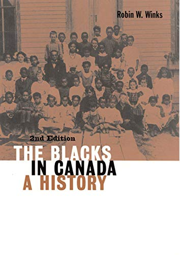 9780773516328: The Blacks in Canada: A History (Carleton Library)