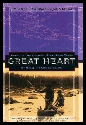 9780773516571: Great Heart: The History of a Labrador Adventure