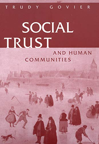 Social Trust and Human Communities (0773516808) by Trudy Govier
