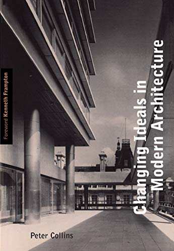 9780773517042: Changing Ideals in Modern Architecture 1750-1950