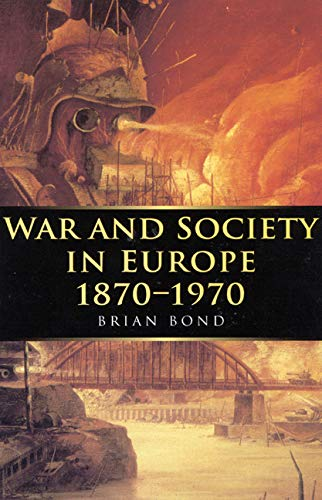 9780773517639: War and Society in Europe, 1870-1970 (War & European Society)