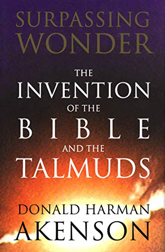 9780773517813: Surpassing Wonder: The Invention of the Bible and the Talmuds