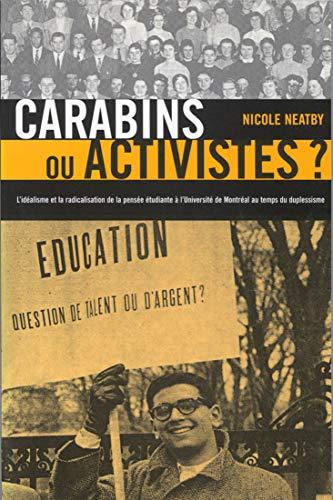 Carabins ou activistes?: L'idéalism et la radicalisation de la pensée é...