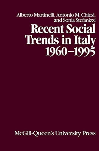 9780773518421: Recent Social Trends in Italy, 1960-1995 (Comparative Charting of Social Change)