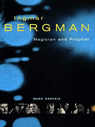 9780773518438: Ingmar Bergman: Magician and Prophet