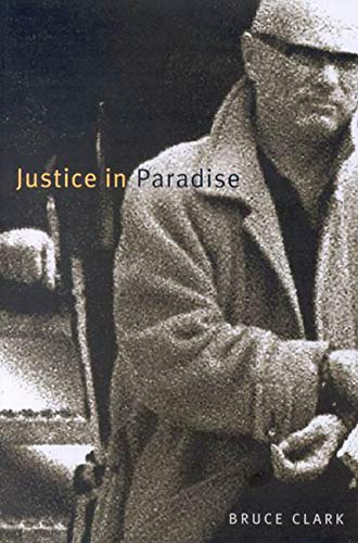 9780773520011: Justice in Paradise (McGill-Queen's Native and Northern Series)