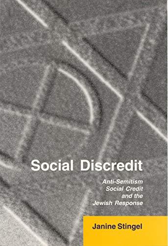 Social Discredit: Anti-Semitism Social Credit and the Jewish Response.: Stingel, Janine.