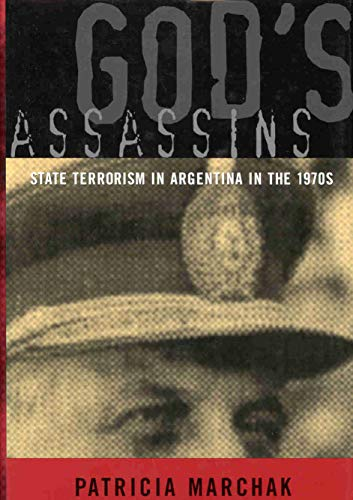 9780773520134: God's Assassins: State Terrorism in Argentina in the 1970s