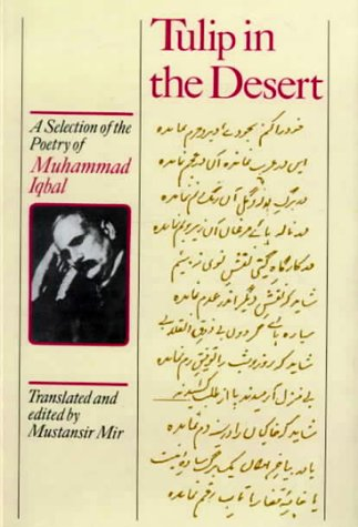9780773520202: Tulip in the Desert: A Selection of Iqbal's Poetry
