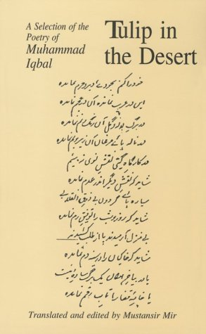 9780773520370: Tulip in the Desert: A Selection of Iqbal's Poetry