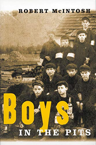 9780773520936: Boys in the Pits: Child Labour in Coal Mines
