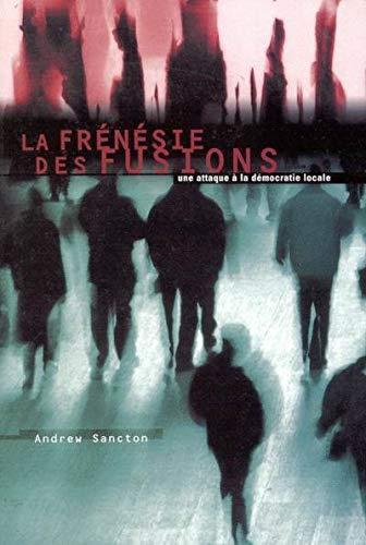 Frénésie des fusions (La): Sancton, Andrew