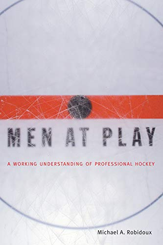 9780773521698: Men at Play: A Working Understanding of Professional Hockey