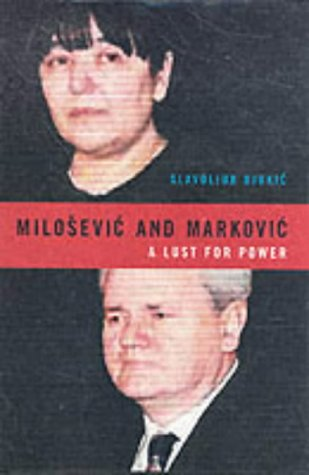 Milosevic and Markovic : A Lust for Power: Slavoljub Djukic