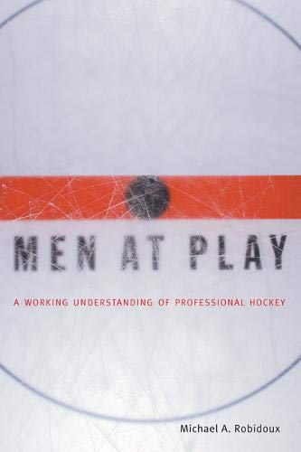 9780773522206: Men at Play: A Working Understanding of Professional Hockey