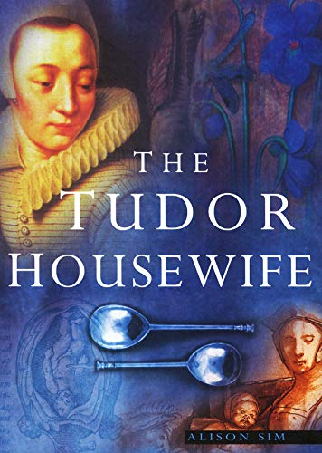 9780773522336: The Tudor Housewife