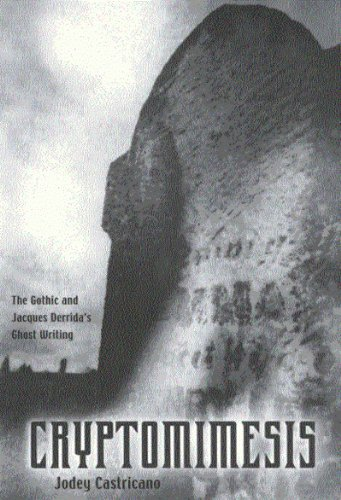 9780773522640: Cryptomimesis: The Gothic and Jacques Derrida's Ghost Writing