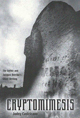 9780773522794: Cryptomimesis: The Gothic and Jacques Derrida's Ghost Writing