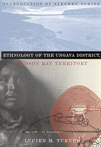 9780773522824: Ethnology of the Ungava District, Hudson Bay Territory