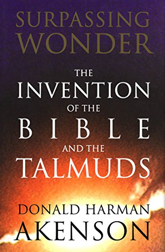 9780773522893: Surpassing Wonder: The Invention of the Bible and the Talmuds