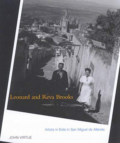 9780773522985: Leonard and Reva Brooks: Artists in Exile in San Miguel de Allende